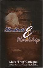 Hardball and Hardship